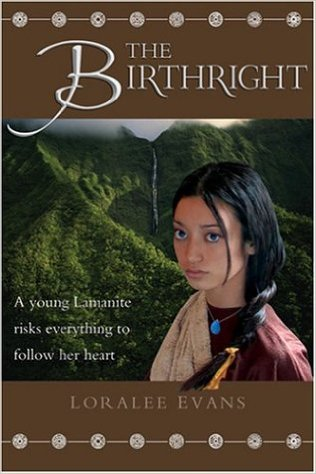 The Birthright by Loralee Evans