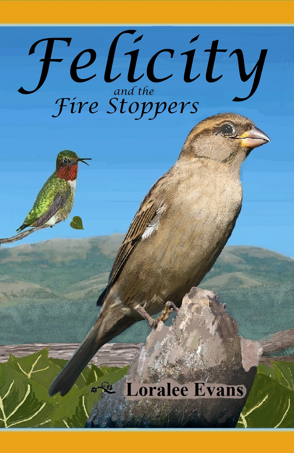 Felicity and the Fire Stoppers by Loralee Evans